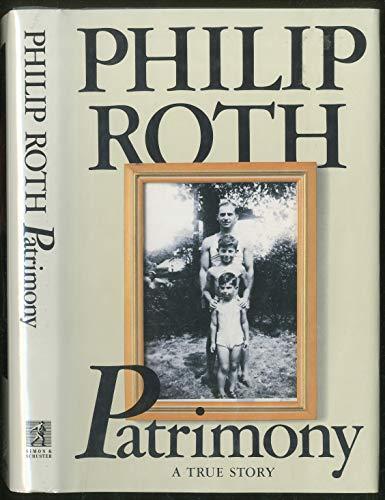 Patrimony : A True Story: Philip Roth