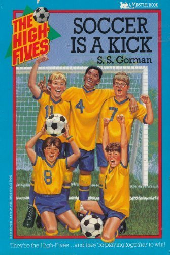9780671703806: Soccer is a Kick (The High Fives)