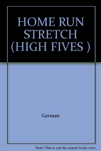 Home Run Stretch: Gorman, S. S.;
