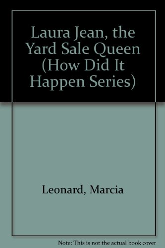 9780671704018: Laura Jean, the Yard Sale Queen (How Did It Happen Series)