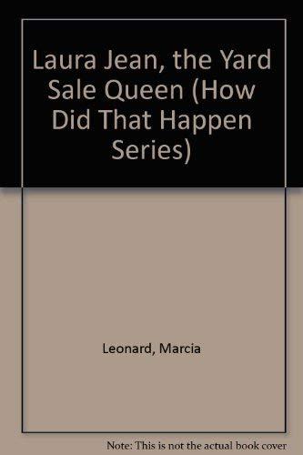 9780671704056: Laura Jean, the Yard Sale Queen (How Did That Happen Series)