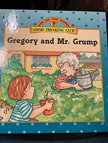 9780671704063: Gregory and Mr. Grump (How Did That Happen Series)