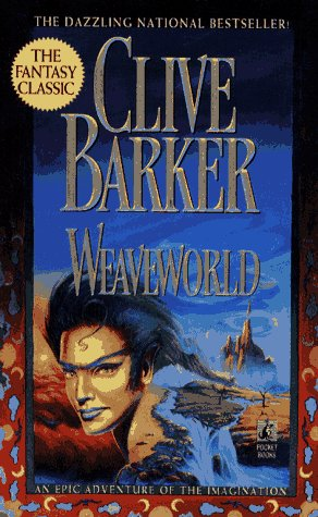 9780671704186: Weaveworld: An Epic Adventure of the Imagination (The Fantacy Classic)