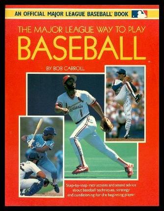 9780671704414: MAJOR LEAGUE: THE MAJOR LEAGUE WAY TO PLAY BASEBALL (PAPERBACK) (An Official Major League Baseball Book)