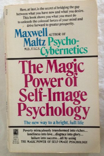 9780671704612: Magic Power of Self-Image Psychology: The New Way to a Bright Full Life