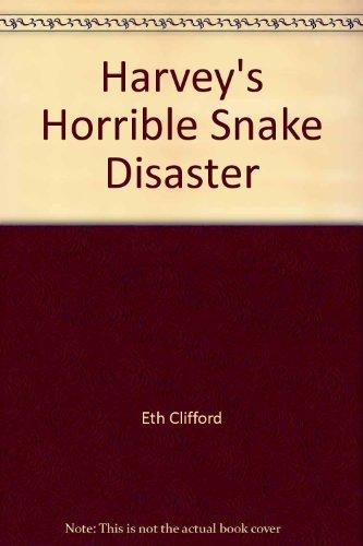 9780671704902: Harvey's Horrible Snake Disaster
