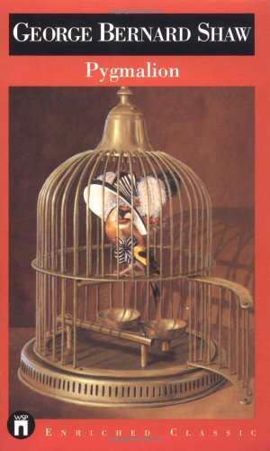 Pygmalion (Enriched Classics Series): Shaw, George Bernard