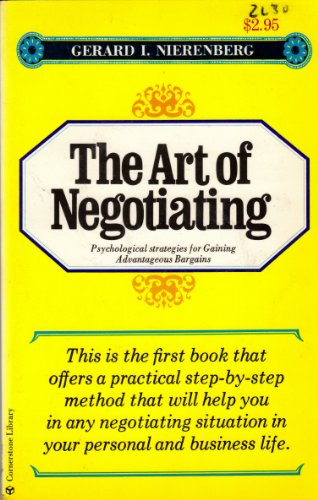 9780671704995: The Art of Negotiating