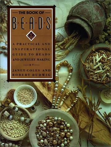 9780671705251: The Book of Beads: A Practical and Inspirational Guide to Beads and Jewelry Making