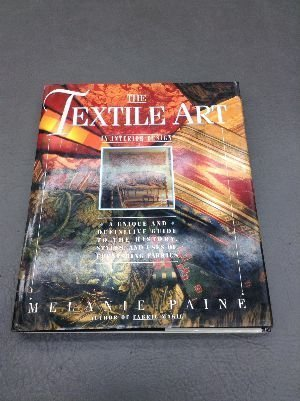 9780671705343: The Textile Art in Interior Design: A Unique and Comprehensive Guide to the History, Styles, and Uses of Furnishing Fabrics