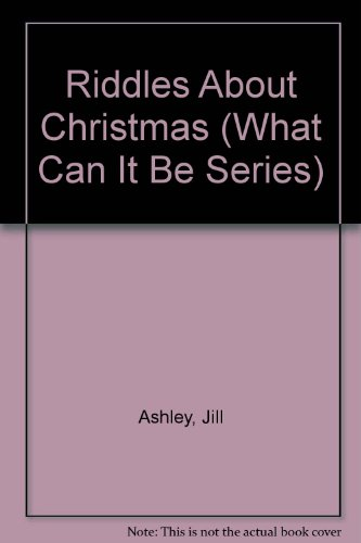 9780671705527: Riddles About Christmas (What Can It Be Series)