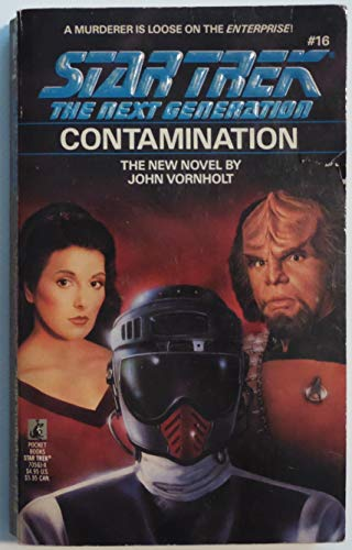 Contamination (Star Trek: The Next Generation, No. 16): Vornholt, John