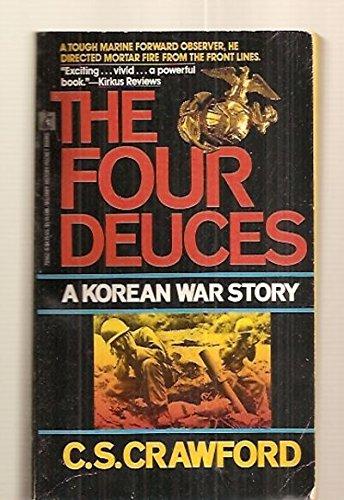 9780671705626: The Four Deuces: A Korean War Story