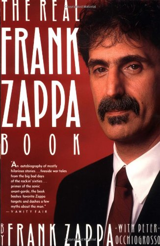 The Real Frank Zappa Book (0671705725) by Frank Zappa; Peter Occhiogrosso