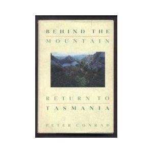 Behind the Mountain: Return to Tasmania: Conrad, Peter