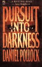 9780671705763: Pursuit into Darkness