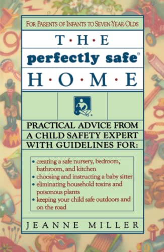 The Perfectly Safe Home: Miller, Jeanne