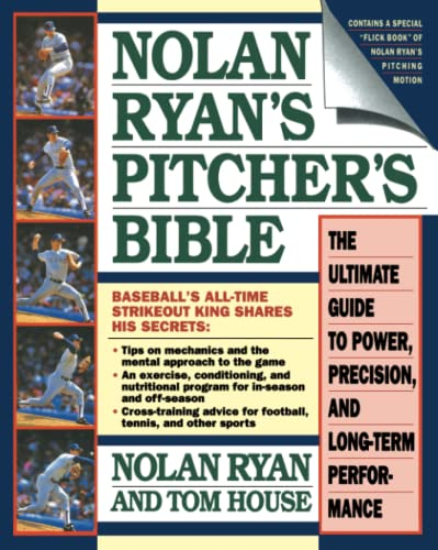 9780671705817: Nolan Ryan's Pitcher's Bible: The Ultimate Guide to Power, Precision, and Long-Term Performance