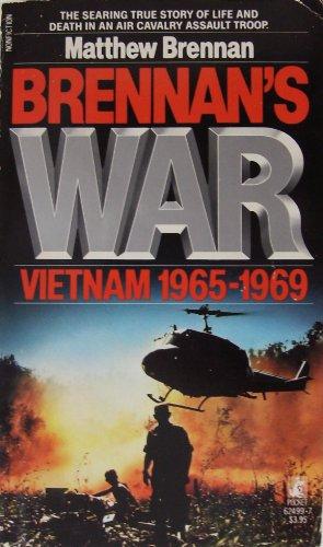 9780671705954: Brennan's War: Vietnam 1965-1969: Brennan's War: Vietnam 1965-1969