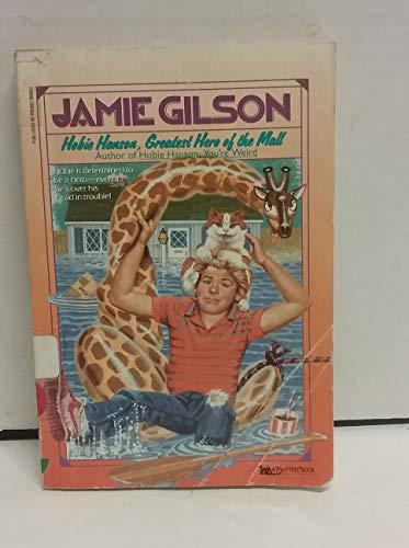 9780671706463: Hobie Hanson, Greatest Hero of the Mall