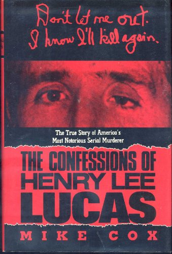 9780671706654: The Confessions of Henry Lee Lucas