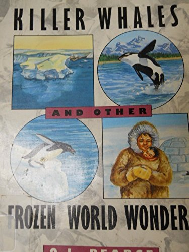 9780671706944: Killer Whales and Other Frozen World Wonders (Amazing Science)