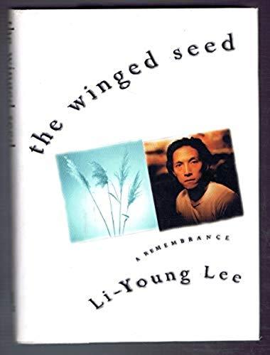 Winged Seed: Lee, Li-young