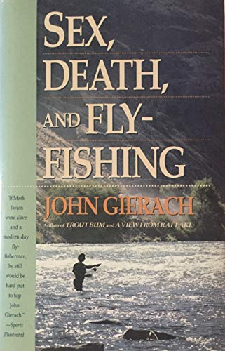 9780671707385: Sex, Death, and Fly-Fishing