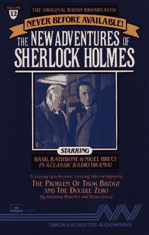 The New Adventures of Sherlock Holmes. The Problem of Thor Bridge (10/1/45)/The Double Zero (11/1...