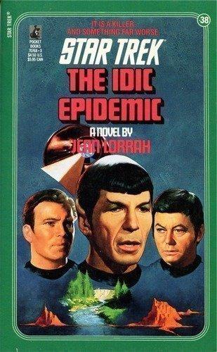 9780671707682: The IDIC Epidemic (Classic Star Trek, No. 38)
