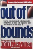OUT OF BOUNDS : How the American Sport Establishment Is Being Driven by Greed Hypocrisy-And What ...