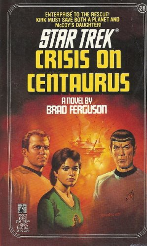 9780671707996: Crisis on Centaurus (Star Trek, No. 28)