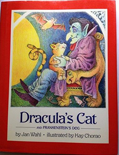 Dracula's Cat/Frankenstein's Dog/2 Books in One: Wahl, Jan