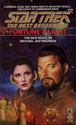 Fortune's Light (Star Trek The Next Generation, No 15) (0671708368) by Michael Jan Friedman