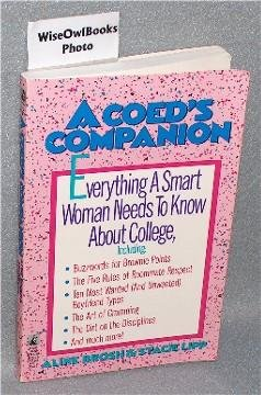 A Coed's Companion: Everything a Smart Woman: Aline Brosh; Stacie