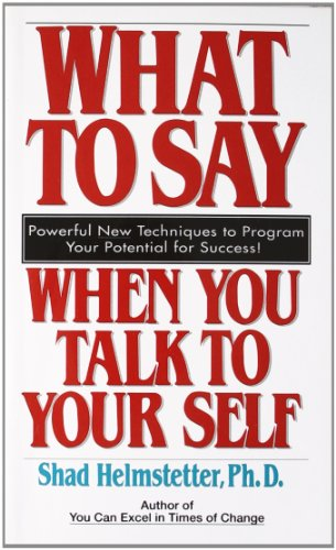 9780671708825: What to Say When You Talk to Your Self