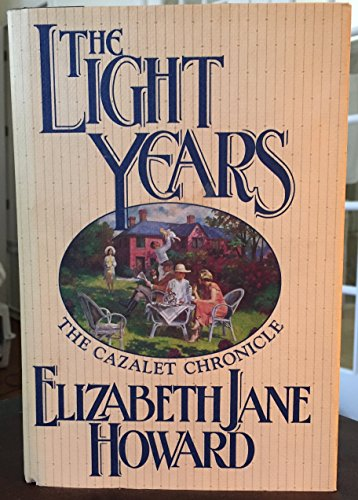 9780671709075: The Light Years (Cazalet Chronicle, Book 1)