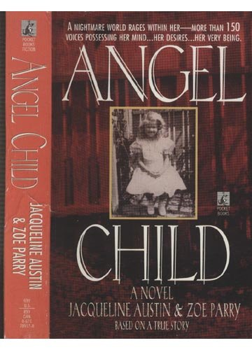 9780671709174: Angel Child: A Novel Based on a True Story