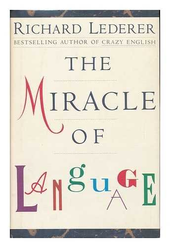 Miracle Of Language, The