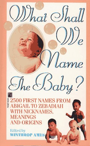 9780671709624: What Shall We Name the Baby?