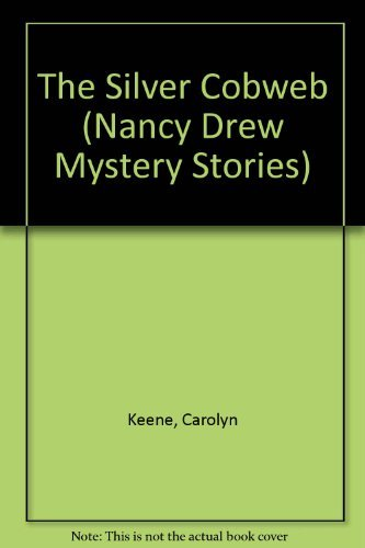 9780671709921: SILVER COBWEB ND71 (Nancy Drew Mystery Stories)