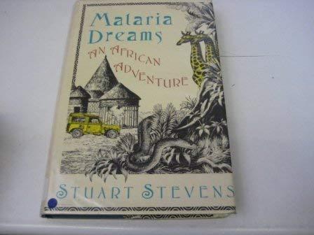 9780671710354: Malaria Dreams: An African Adventure