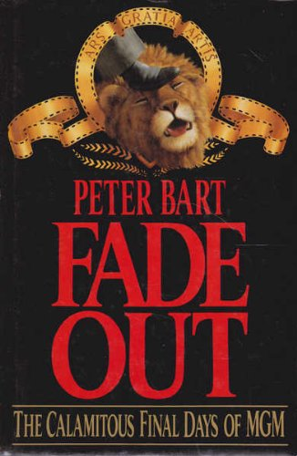 9780671710606: Fade Out Calamitous Final Days of Mgm