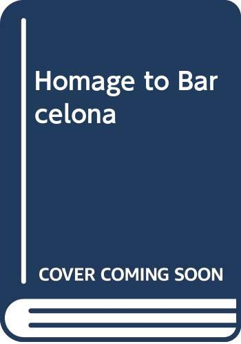 Homage to Barcelona: Toibin, Colm