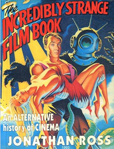 9780671710972: The Incredibly Strange Film Book