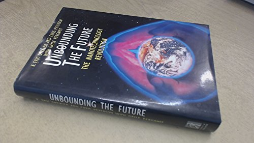 Unbounding the Future: Nanotechnology Revolution: Pergamit, Gayle, Peterson,