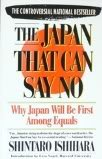 9780671711139: The Japan That Can Say No: Why Japan Will be the First Among Equals