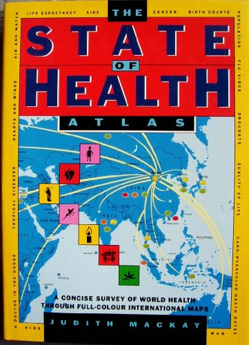 9780671711474: The State of Health Atlas