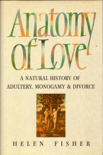9780671711641: Anatomy of Love: Natural History of Monogamy ...