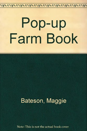 Pop-up Farm Book: Bateson, Maggie and